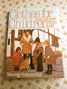 Clothes For Children-Mkaing New from Old by Maureen Goldsworthy-1st published 1980