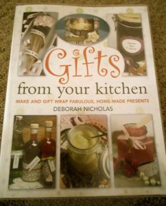 Gifts from your kitchen by Deborah Nicholas