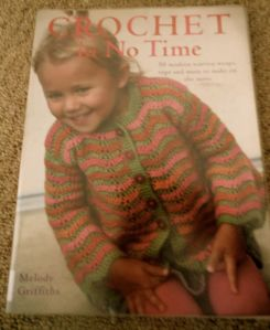 Crochet in no Time by Melody Griffiths