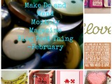 Make Do and Mend Monthly Magazine Blog Post Thing-February