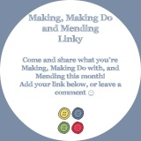 Making, Making Do and Mending August Linky